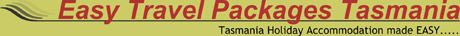 Easy Travel Packages Tasmania
